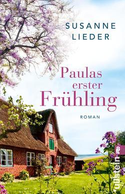 Paulas erster Frühling von Lieder,  Susanne