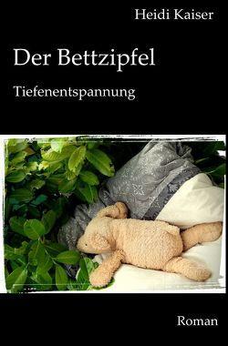 Paulas Leben / Der Bettzipfel von Kaiser,  Heidi