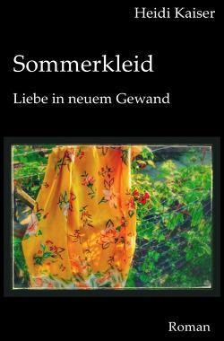 Paulas Leben / Sommerkleid von Kaiser,  Heidi