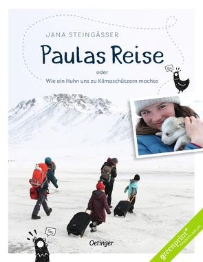 Paulas Reise von Steingässer,  Jana, Steingässer,  Jens