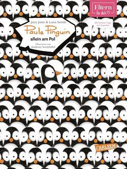 Paule Pinguin allein am Pol von John,  Jory, Smith,  Lane, Steinhöfel,  Andreas