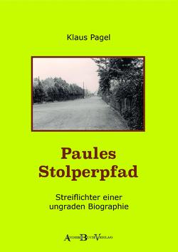 Paules Stolperpfad von Pagel,  Klaus
