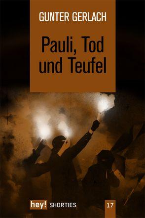 Pauli, Tod und Teufel von Gerlach,  Gunter