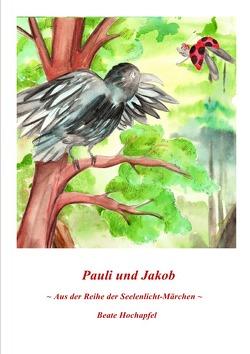 PAULI UND JAKOB von Hochapfel,  Beate