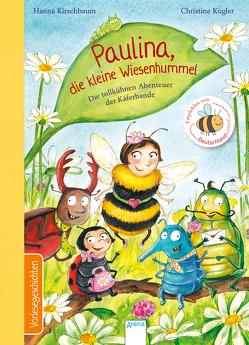 Paulina, die kleine Wiesenhummel von Kirschbaum,  Hanna, Kugler,  Christine