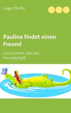 Paulina findet einen Freund von Pfeiffer,  Angie