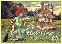 Paulinchens Märchenwelt / Die Flickenhexe von Alexeeff,  Diana, Becker,  Renate Anna, Zawrel,  Renate