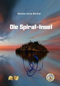 Paulinchens Märchenwelt / Die Spiral-Insel von Becker,  Renate Anna, Zawrel,  Renate