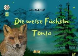 Paulinchens Märchenwelt / Die weise Füchsin Tonja von Ananitschev,  Rosa, Becker,  Renate Anna, Zawrel,  Renate