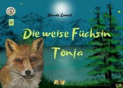Paulinchens Märchenwelt / Die weise Füchsin Tonja_The wise fox Tonja von Becker,  Renate Anna, Siwik,  Barbara, Zawrel,  Renate