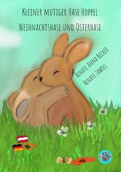 Paulinchens Märchenwelt / Kleiner mutiger Hase Hoppel, Weihnachtshase und Osterhase von Becker,  Renate Anna, Heuvens,  Theo, Zawrel,  Renate
