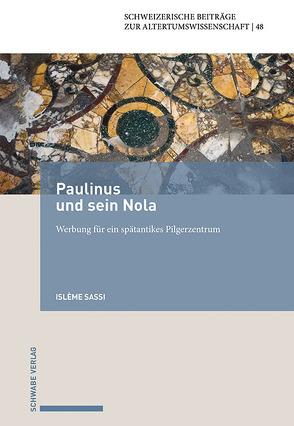 Paulinus und sein Nola von Sassi,  Islème