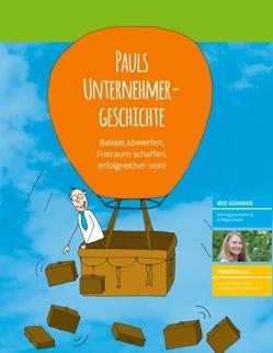 Pauls Unternehmergeschichte von Güniker,  Iris