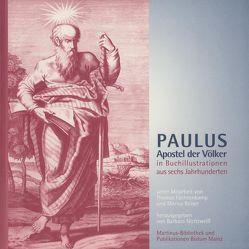 Paulus. Apostel der Völker von Füchtenkamp,  Thomas, Nichtweiss,  Barbara, Reiser,  Marius