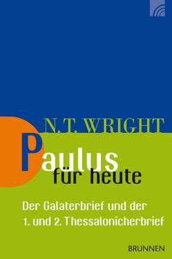 Paulus für heute von Wright,  Nicholas Thomas