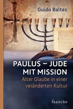 Paulus – Jude mit Mission von Baltes,  Guido