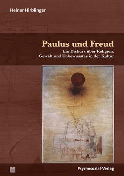 Paulus und Freud von Hirblinger,  Heiner