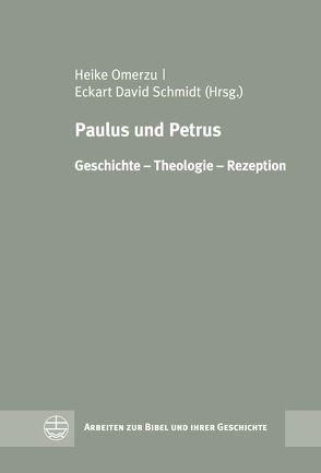 Paulus und Petrus von Omerzu,  Heike, Schmidt,  Eckart David