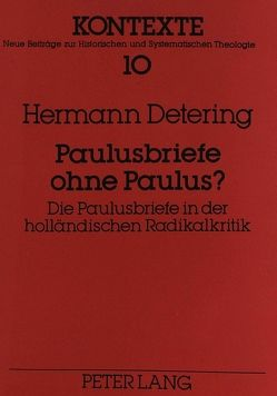 Paulusbriefe ohne Paulus? von Detering,  Hermann