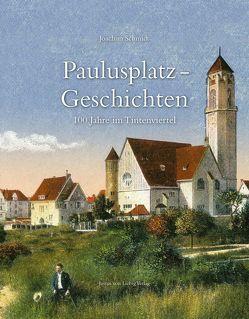 Paulusplatz-Geschichten von Liebig,  Justus von, Schmidt,  Joachim