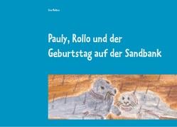 Pauly, Rollo und der Geburtstag auf der Sandbank von Mehbus,  Sina