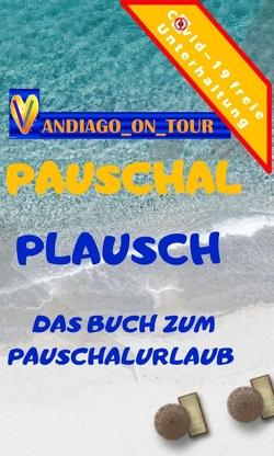 Pauschal Plausch von _on_tour,  vandiago