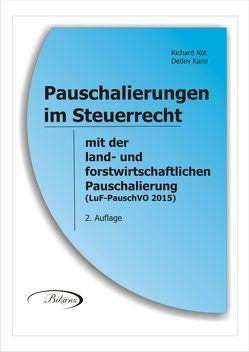 Pauschalierungen im Steuerrecht von Abt,  Richard, Karel,  Detlev, Zapfl,  Walter,  Mag.