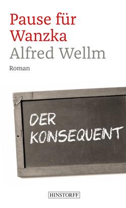 Pause für Wanzka von Wellm,  Alfred