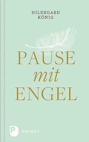 Pause mit Engel von König,  Hildegard