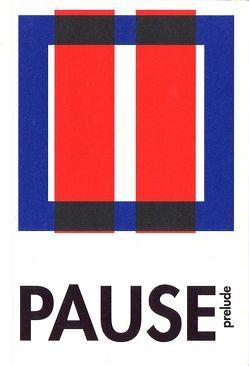 PAUSE (prelude) von Coers,  Albert, Smith,  Courtenay, Steig,  Alexander