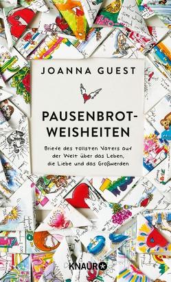 Pausenbrot-Weisheiten von Guest,  Joanna, Seifert,  Nicole