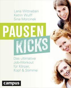 Pausenkicks von Morcinek,  Sina, Wittneben,  Lena, Wulff,  Katrin