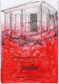 Pavillon. von Marczik,  Christian, Mracek,  Wenzel