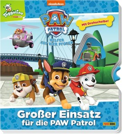 PAW Patrol: Großer Einsatz für die Paw Patrol von Böttler,  Carolin