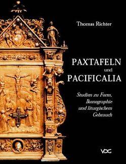 Paxtafeln und Pacificalia von Richter,  Thomas