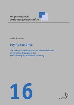 Pay as you drive von Graf von der Schulenburg,  J Matthias, Körber,  Torsten, Schümann,  Daniel, Weber,  Stefan