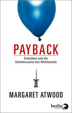 Payback von Abarbanell,  Bettina, Atwood,  Margaret, Osterwald,  Grete, Ruschmeier,  Sigrid, Strempel,  Gesine, Walitzek,  Brigitte