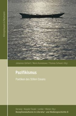 Pazifikismus von Görbert,  Johannes, Kumekawa,  Mario, Schwarz,  Thomas