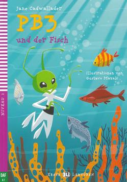 PB3 und der Fisch von Cadwallader,  Jane
