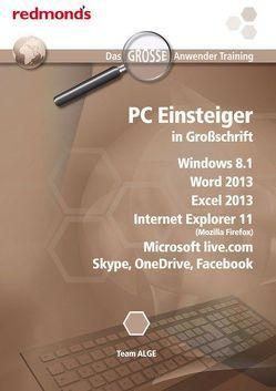 PC Einsteiger in Großschrift WIN 8.1, IE 11, Word+Excel 2013, Skype, Onedrive, Facebook