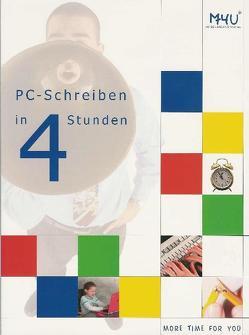 PC-Schreiben in 4 Stunden von Jonientz-Brauner,  Christine, Schuler,  Ilona