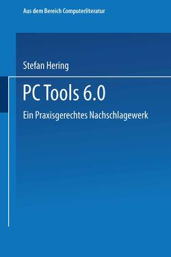 PC Tools 6. 0 von Hering,  Stefan