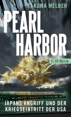 Pearl Harbor von Melber,  Takuma