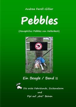 PEBBLES EIN BEAGLE / BAND II von Farell-Gilliar,  Andrea