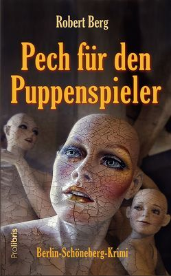 Pech für den Puppenspieler von Berg,  Robert