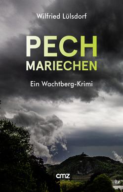 Pechmariechen von Lülsdorf,  Wilfried