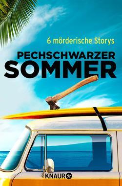 Pechschwarzer Sommer von Röll,  Daniela