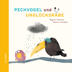 Pechvogel und Unglücksrabe von Goedelt,  Marion, Schwarz,  Regina