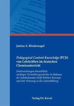 Pedagogical Content Knowledge (PCK) von Lehrkräften im deutschen Chemieunterricht von Bindernagel,  Janina A