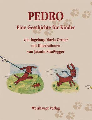 Pedro von Ortner,  Ingeborg M, Straßegger,  Jasmin